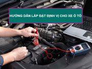 hướng dẫn cách lắp đặt định vị ô tô