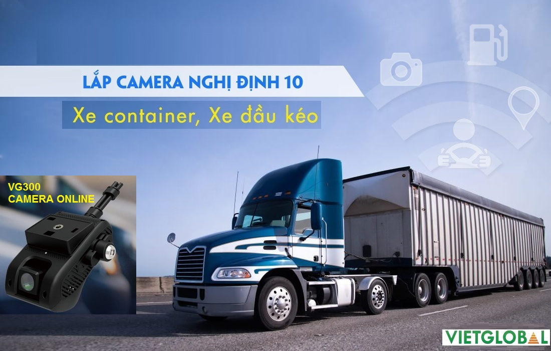camera nghị định 10 xe container